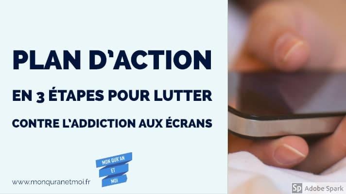 plan-daction-en-3-etapes-pour-lutter-contre-laddiction-aux-ecrans.jpg