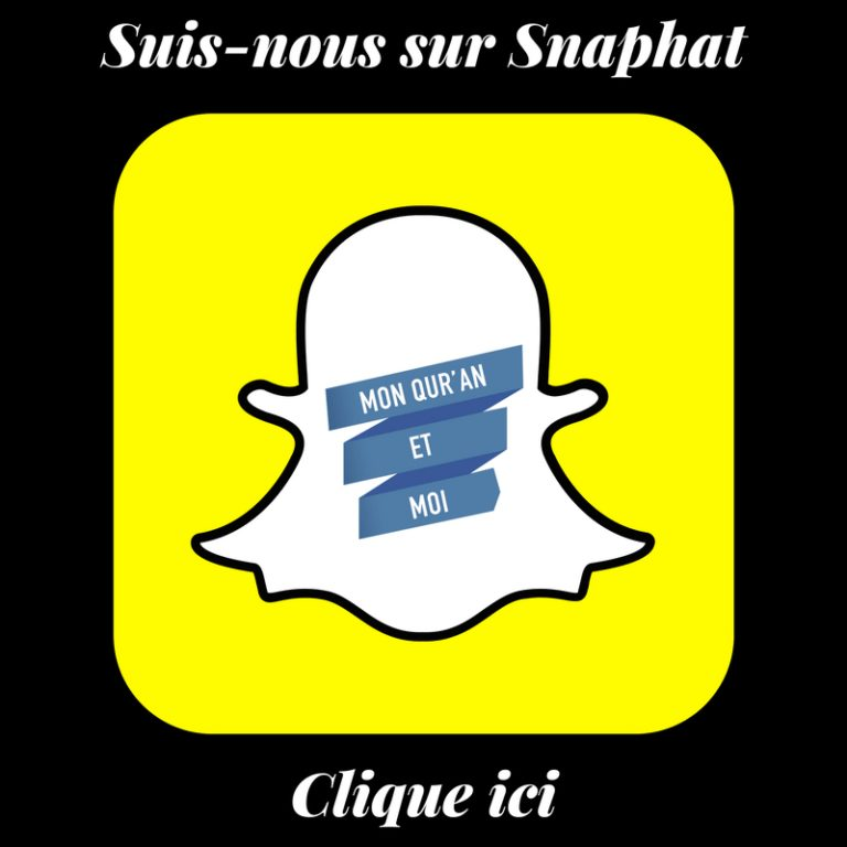 Read more about the article Mon Quran et moi Sur Snapchat