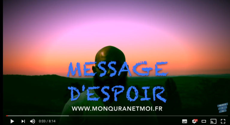 Message d'espoir pour chaque itinérant du Coran