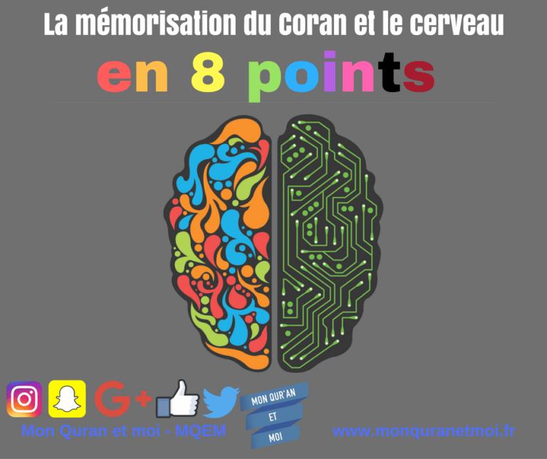 La mémorisation du Coran et le cerveau en 8 points