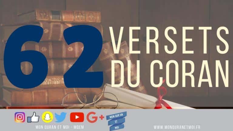 62 versets du Coran qui mentionnent le Coran