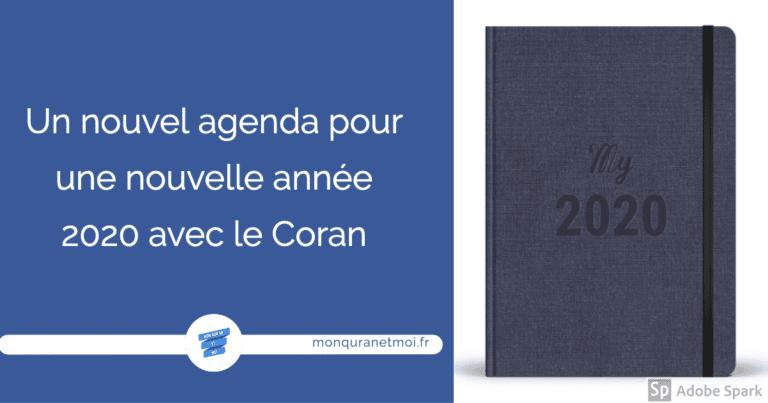 Un nouvel agenda pour une nouvelle année 2020 avec le Coran